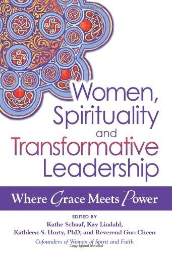 Women, Spirituality, and Transformative Leadership: Where Grace Meets Power